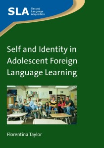 Self and Identity in Adolescent Foreign Language Learning