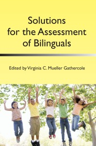 Solutions for the Assessment of Bilinguals