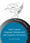 Youth Culture, Language Endangerment and Linguistic Survivance