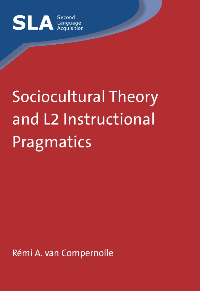 Sociocultural Theory And L2 Instructional Pragmatics Channel View