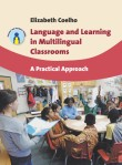 Language and Learning in Multilingual Classrooms
