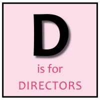 D is for Directors