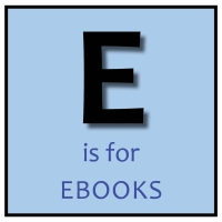 E is for Ebooks