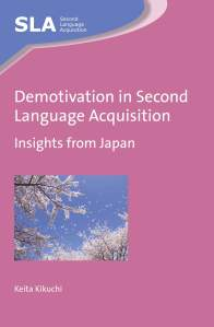 Demotivation in Second Language Acquisition