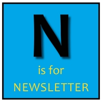 N is for Newsletter