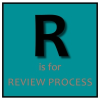 R is for Review Process