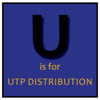 U is for UTP Distribution