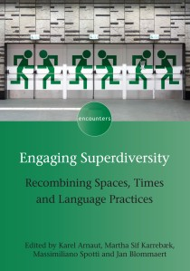 Engaging Superdiversity