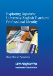 Exploring Japanese University English Teachers'€™ Professional Identity