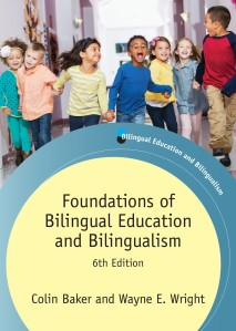 Foundations of Bilingual Education and Bilingualism, 6th Edition
