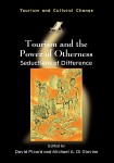 Tourism and the Power of Otherness